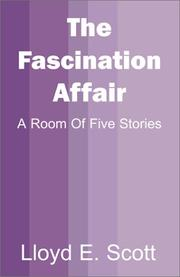 Cover of: The Fascination Affair | Lloyd E. Scott