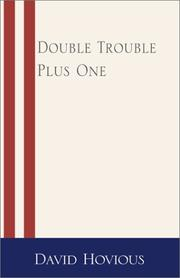 Cover of: Double Trouble Plus One | David Hovious