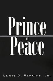 Prince of Peace by Lewis G., Jr. Perkins, Jr. Lewis G. Perkins