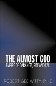 Cover of: The Almost God | Robert G. Witty