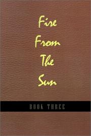 Cover of: Fire from the Sun, Volume 3