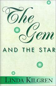 Cover of: The Gem and the Star | Linda Kilgren
