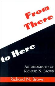 Cover of: From There to Here | Richard N. Brown