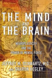 Cover of: The Mind and the Brain | Jeffrey M. Schwartz