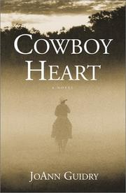 Cover of: Cowboy Heart | Joann Guidry