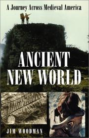 Cover of: Ancient New World | Jim Woodman