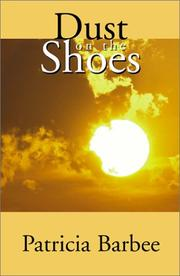 Cover of: Dust on the Shoes | Patricia Barbee
