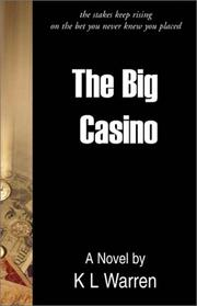 Cover of: The Big Casino | K. L. Warren