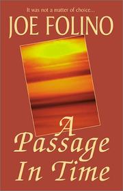 Cover of: A Passage in Time | Joe Folino