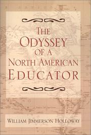 Cover of: The Odyssey of a North American Educator | William Jimmerson Holloway