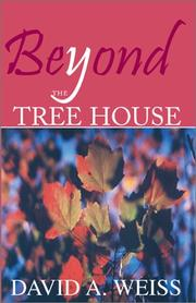 Cover of: Beyond the Tree House | David A. Weiss