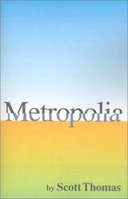 Cover of: Metropolia | Scott Thomas