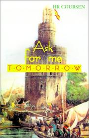 Cover of: Ask for Me Tomorrow | Herbert R. Coursen