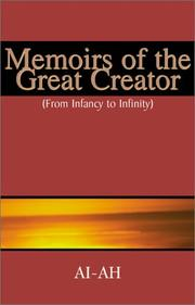Cover of: Memoirs of the Great Creator | AI-AH