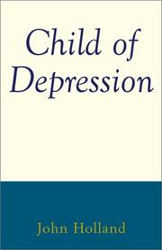 Cover of: Child of Depression | John Holland