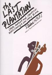Cover of: The last plantation | Itabari Njeri