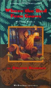 Cover of: Where the Red Fern Grows and Related Readings