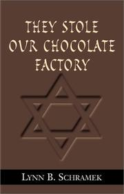Cover of: They Stole Our Chocolate Factory