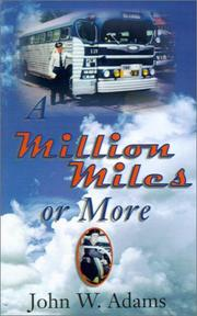 Cover of: A Million Miles or More | John W. Adams