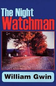 Cover of: The Night Watchman | William Gwin