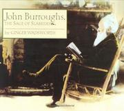 Cover of: John Burroughs: the sage of Slabsides