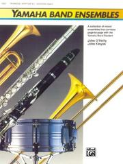 Cover of: Yamaha Band Ensembles, Book 2 (Yamaha Band Method) | John Kinyon