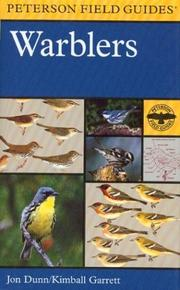 Cover of: A field guide to warblers of North America | Jon Dunn