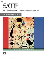 Cover of: Gymnopadies & Gnossiennes (Alfred Masterwork Edition) |
