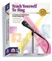 Cover of: Alfred's Teach Yourself to Sing