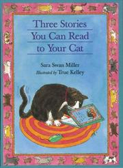 Cover of: Three stories you can read to your cat | Sara Swan Miller