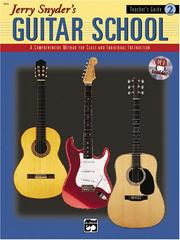 Cover of: Jerry Snyder's Guitar School, Teacher's Guide Book 2