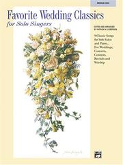 Cover of: Favorite Wedding Classics for Solo Singers (Favorite Classics for Solo Singers)