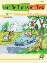 Cover of: Terrific Tunes for Two, Book 1 | Martha Mier