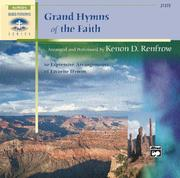 Cover of: Grand Hymns of the Faith