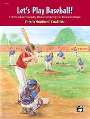Let's Play Baseball! by Carol Matz, Victoria McArthur