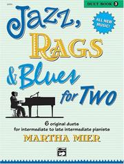 Cover of: Jazz, Rags & Blues for Two, Book 3 | Martha Mier