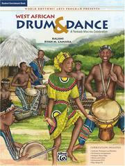 Cover of: West African Drum & Dance (A Yankadi-Macrou Celebration) Student Enrichment Book