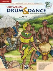 Cover of: West African Drum & Dance (A Yankadi-Macrou Celebration) Book & CD, DVD