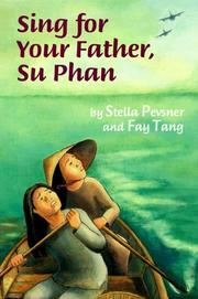 Cover of: Sing for your father, Su Phan | Stella Pevsner