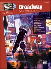 Cover of: Ultimate Sing-Along Male Voice Broadway Male (Book & Karaoke CD) (Ultimate Vocal Sing-Along) | Alfred Publishing