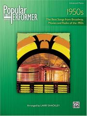 Popular Performer 1950s (The Best Songs From Broadway,Movies And Radio Of The 1950s (Popular Performer Series)