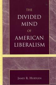 Cover of: The Divided Mind of American Liberalism