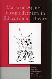 Cover of: Marxism Against Postmodernism in Educational Theory | Mike Cole