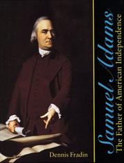 Cover of: Samuel Adams: the father of American Independence