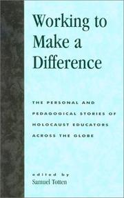 Cover of: Working to Make a Difference | Samuel Totten