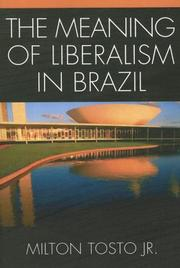 Cover of: The Meaning of Liberalism in Brazil