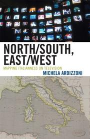Cover of: North/South, East/West: Mapping Italianess on Television