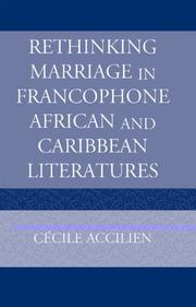 Cover of: Rethinking Marriage in Francophone African and Caribbean Literatures