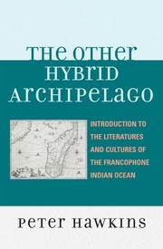 Cover of: The Other Hybrid Archipelago: ntroduction to the Literatures and Cultures of the Francophone Indian Ocean (After the Empire: the Francophone World and Postcolonial France)