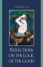Cover of: Reflections on the Logic of the Good